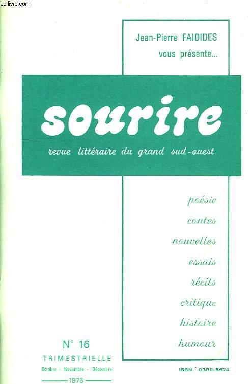 SOURIRE, REVUE LITTERAIRE DU GRAND SUD-OUEST, N° 16, OCT.-DEC. 1978