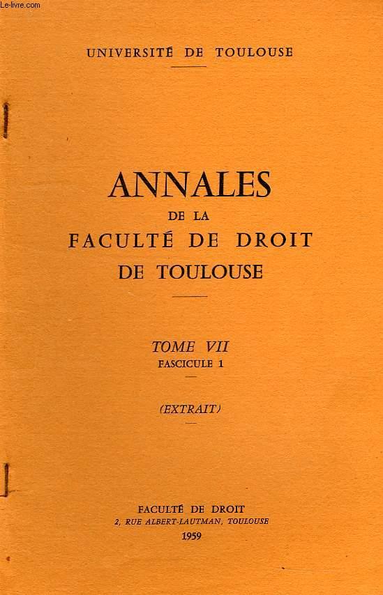 ANNALES DE LA FACULTE DE DROIT DE TOULOUSE, TOME VII, FASC. 1, EXTRAIT, SOCIOLOGIE POLITIQUE ET SCIENCE POLITIQUE DINSTINCTION ET IDENTITE