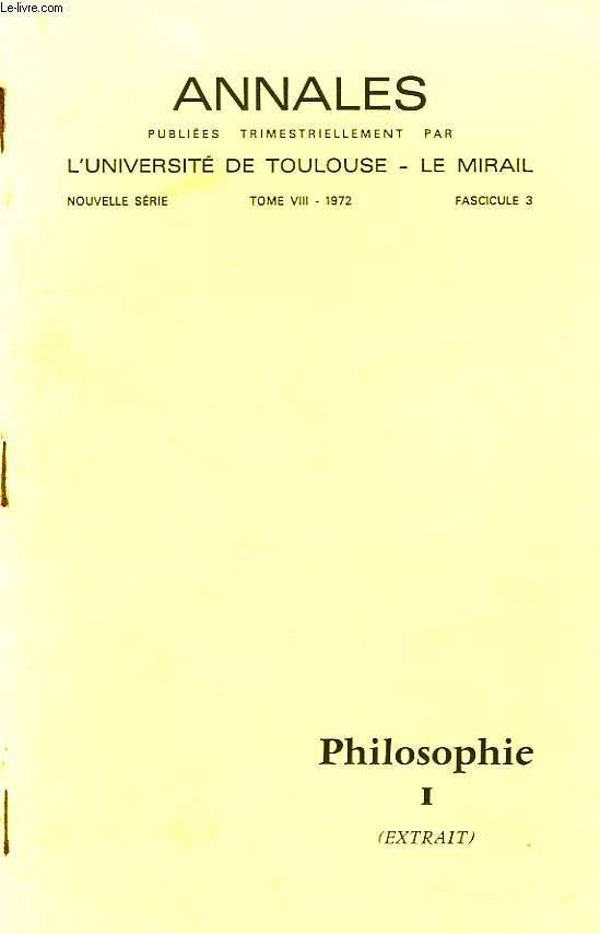 ANNALES DE L'UNIVERSITE DE TOULOUSE - LE MIRAIL, TOME VIII, FASC. 3, 1972, PHILOSOPHIE I (EXTRAIT)