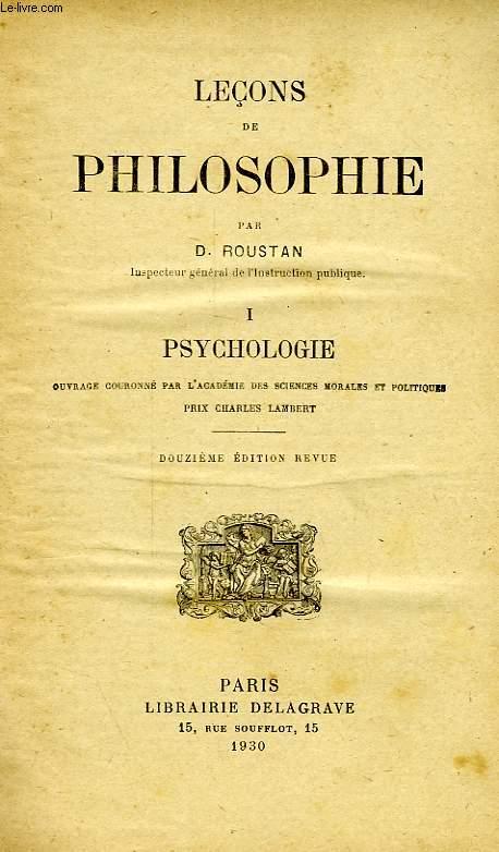 LECONS DE PHILOSOPHIE, I. PSYCHOLOGIE