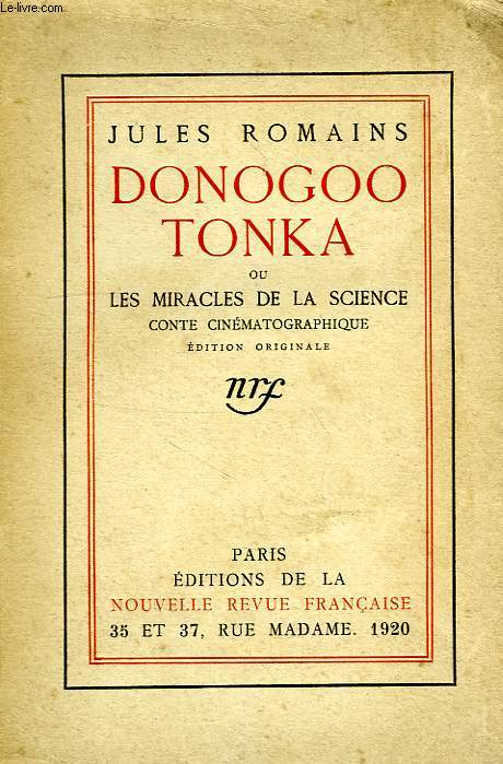 DONOGOO TONKA, OU LES MIRACLES DE LA SCIENCE, CONTE CINEMATOGRAPHIQUE