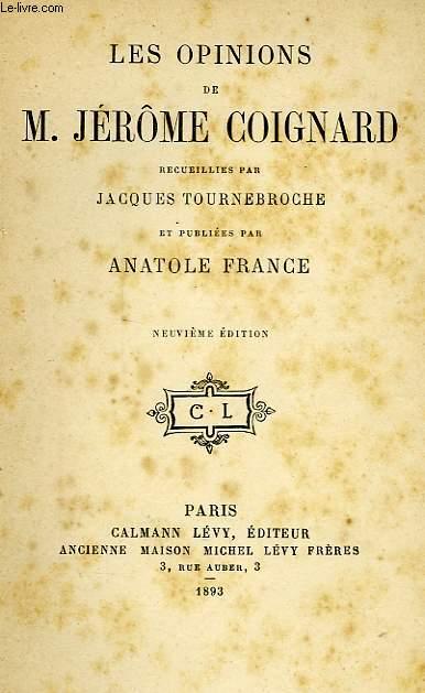 LES OPINIONS DE M. JEROME COIGNARD