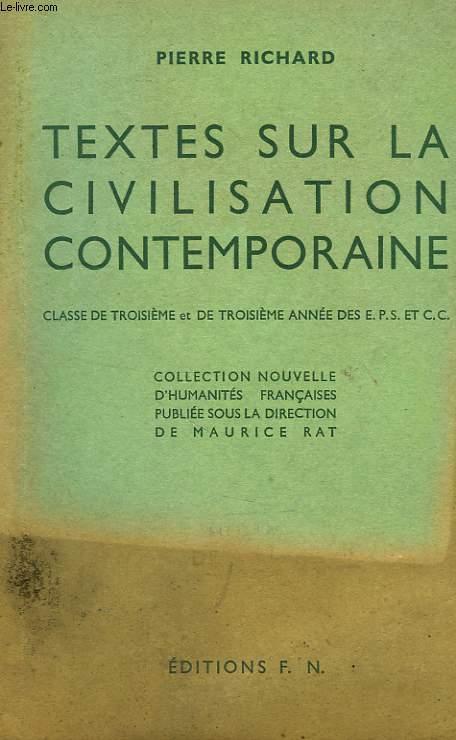 TEXTES SUR LA CIVILISATION CONTEMPORAINE, 3e, 3e ANNEE DES EPS ET DE CC