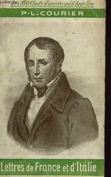 LETTRES DE FRANCE ET D'ITALIE, LETTRES AU REDACTEUR DU CENSEUR, SIMPLE DISCOURS, PETITION POUR LES VILLAGEOIS, 1787-1812