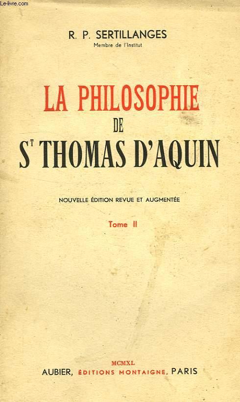 LA PHILOSOPHIE DE S. THOMAS D'AQUIN, TOME II