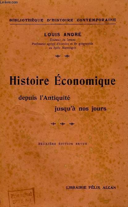 HISTOIRE ECONOMIQUE DEPUIS L'ANTIQUITE JUSQU'A NOS JOURS