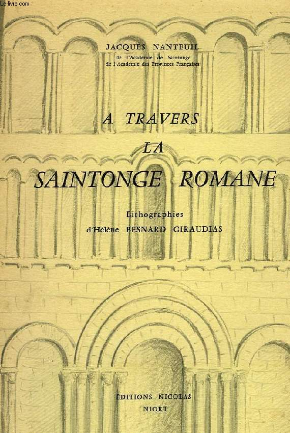 A TRAVERS LA SAINTONGE ROMANE