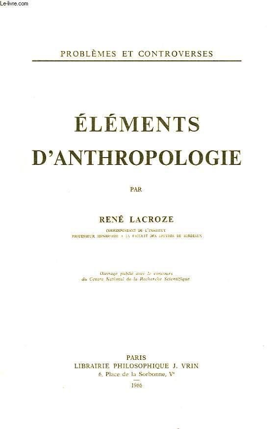 ELEMENTS D'ANTHROPOLGIE