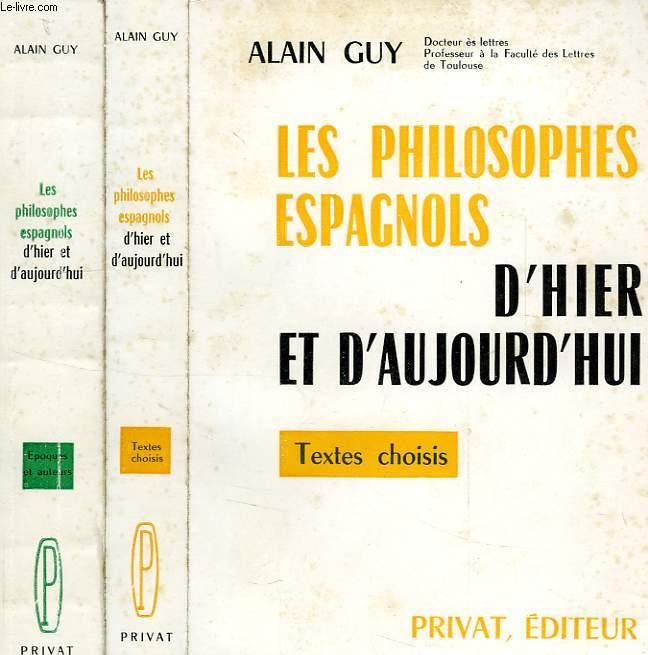 LES PHILOSOPHES ESPAGNOLS D'HIER ET D'AUJOURD'HUI, 2 VOL.: TEXTES CHOISIS, EPOQUES ET AUTEURS