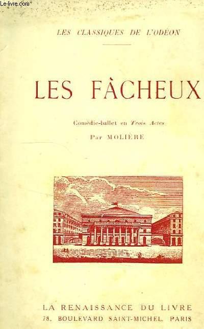 LES FACHEUX, COMEDIE-BALLET EN TROIS ACTES, 1661