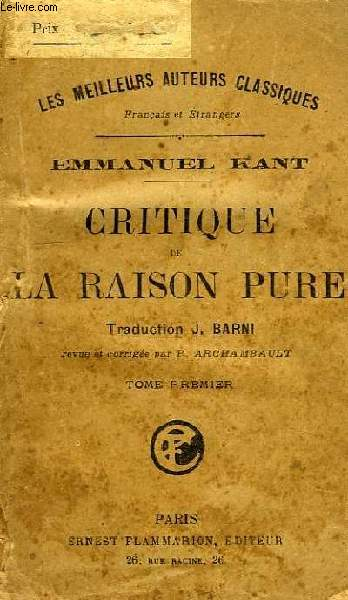 CRITIQUE DE LA RAISON PURE, TOME I