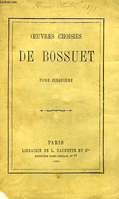 OEUVRES CHOISIES DE BOSSUET, TOME 5