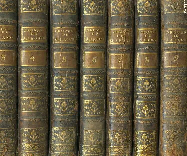 COLLECTION COMPLETE DES OEUVRES DE J. J. ROUSSEAU, CITOYEN DE GENEVE, 10 VOL.: TOMES 3, 4, 5, 6, 7, 8, 9, 10, 19, 20