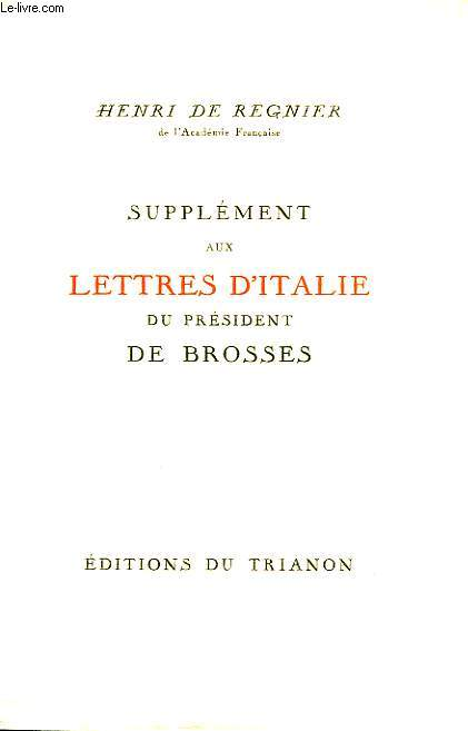 SUPPLEMENT AUX LETTRES D'ITALIE DU PRESIDENT DE BROSSES