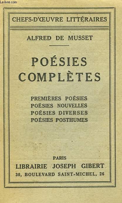 POESIES COMPLETES: PREMIERES POESIES, POESIES NOUVELLES, POESIES DIVERSES, POESIES POSTHUMES