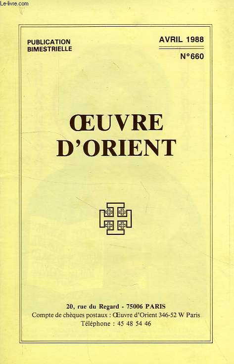 OEUVRE D'ORIENT, N° 660, AVRIL 1988