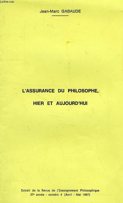 L'ASSURANCE DU PHILOSOPHE HIER ET AUJOURD'HUI