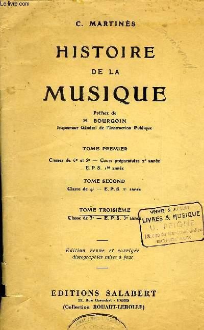 HISTOIRE DE LA MUSIQUE, TOME III, CLASSE DE 3e, EPS 3e ANNEE