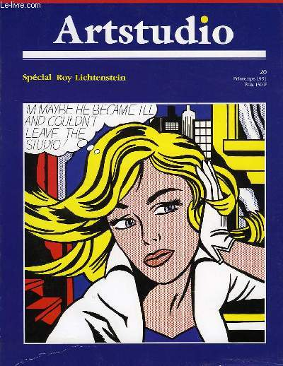 ARTSTUDIO, N° 20, PRINTEMPS 1991, SPECIAL ROY LICHTENSTEIN