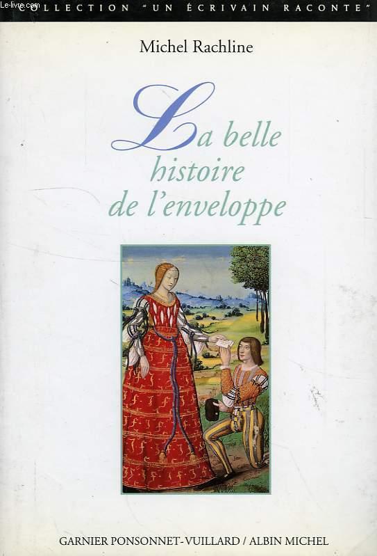 LA BELLE HISTOIRE DE L'ENVELOPPE
