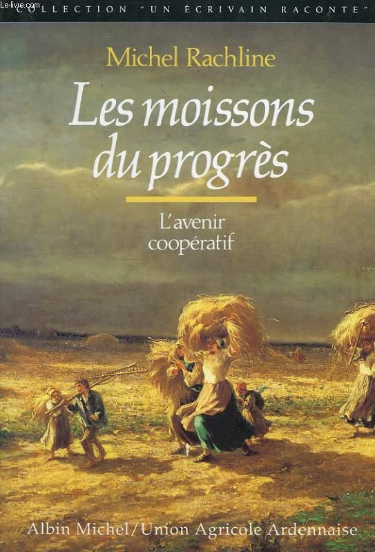 LES MOISSONS DU PROGRES, L'AVENIR COOPERATIF