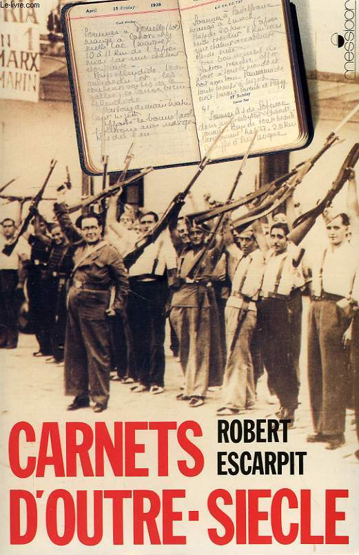 CARNETS D'OUTRE SIECLE (1934-1940)