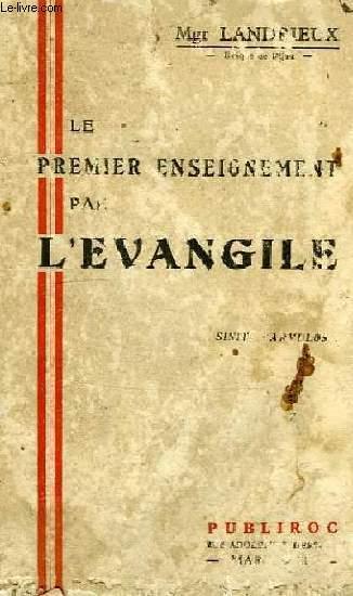 LE PREMIER ENSEIGNEMENT PAR L'EVANGILE