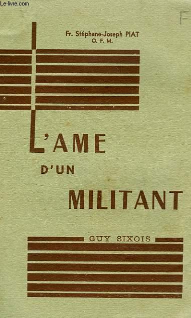 L'AME D'UN MILITANT, GUY SIXOIS