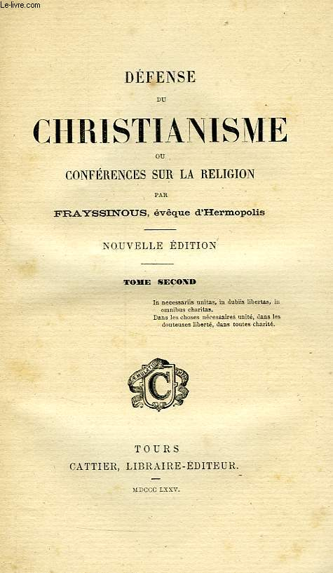 DEFENSE DU CHRISTIANISME, OU CONFERENCES SUR LA RELIGION, TOME II