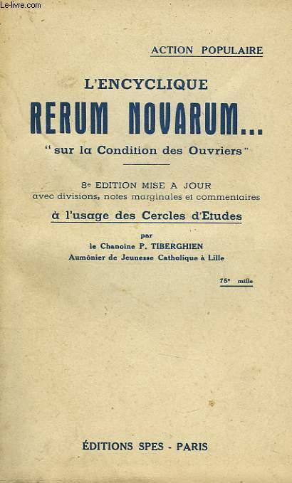 L'ENCYCLIQUE RERUM NOVARUM..., 'SUR LA CONDITION DES OUVRIERS'