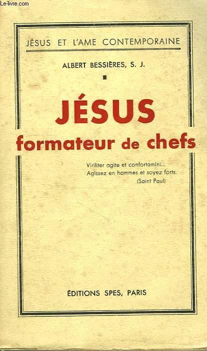 JESUS, FORMATEUR DE CHEFS