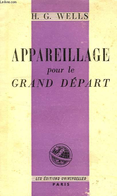 APPAREILLAGE POUR LE GRAND DEPART