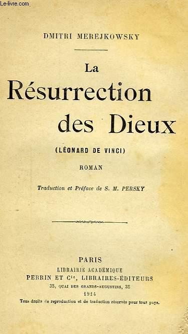 LA RESURRECTION DES DIEUX (LEONARD DE VINCI)