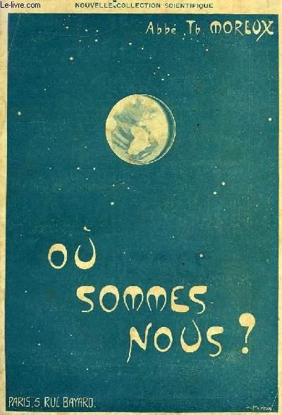 OU SOMMES-NOUS ?