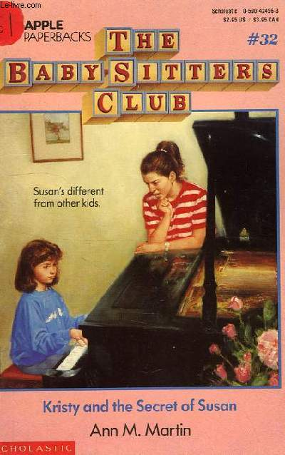 THE BABY-SITTERS CLUB, # 32, KRISTY AND THE SECRET OF SUSAN