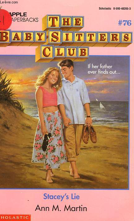 THE BABY-SITTERS CLUB, # 76, STACEY'S LIE