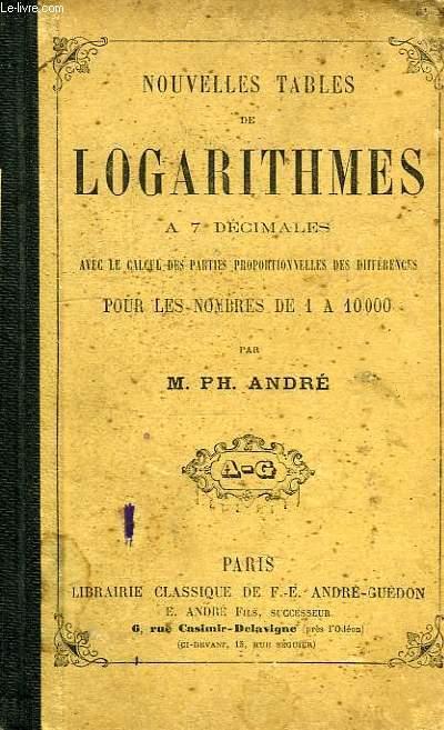 NOUVELLES TABLES DE LOGARITHMES A 7 DECIMALES