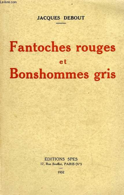FANTOCHES ROUGES ET BONSHOMMES GRIS