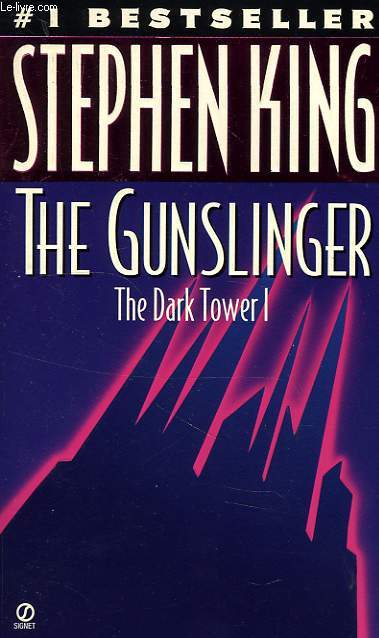 THE GUNSLINGER, THE DARK TOWER I