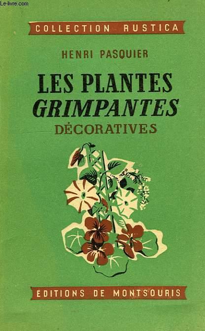 LES PLANTES GRIMPANTES DECORATIVES