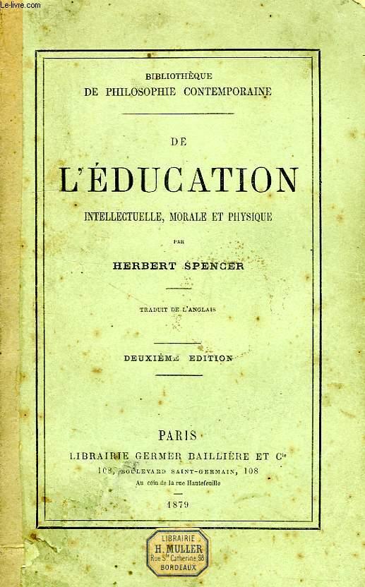 DE L'EDUCATION INTELLECTUELLE, MORALE ET PHYSIQUE