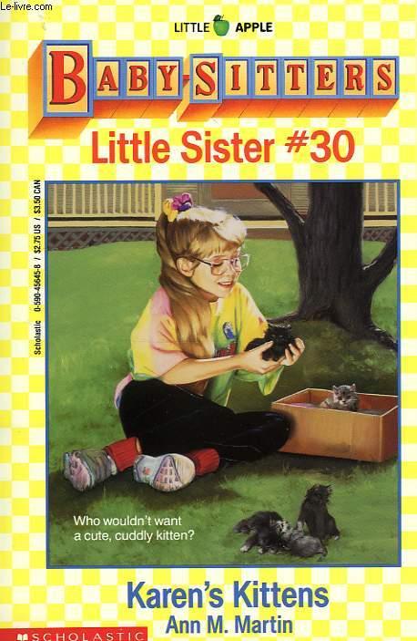 BABY-SITTERS, LITTLE SISTER, # 30, KAREN'S KITTENS