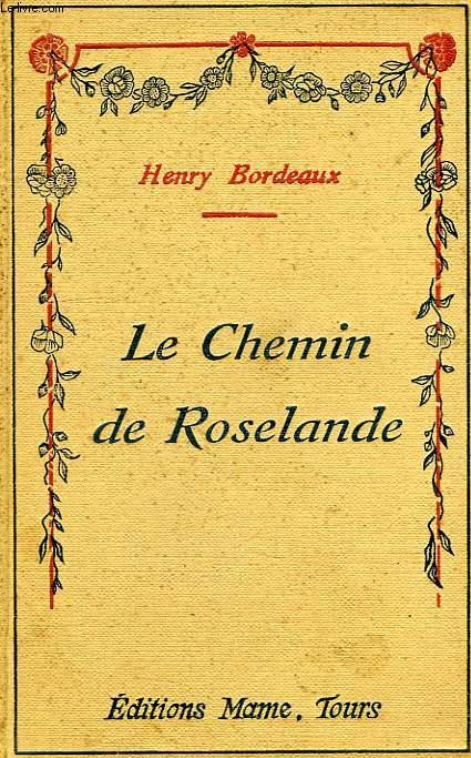 LE CHEMIN DE ROSELANDE