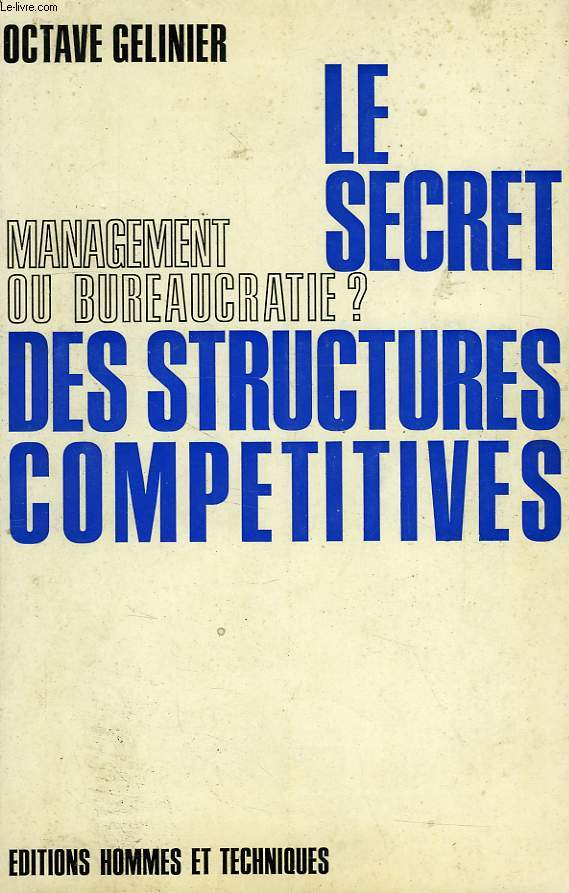 LE SECRET DES STRUCTURES COMPETITIVES