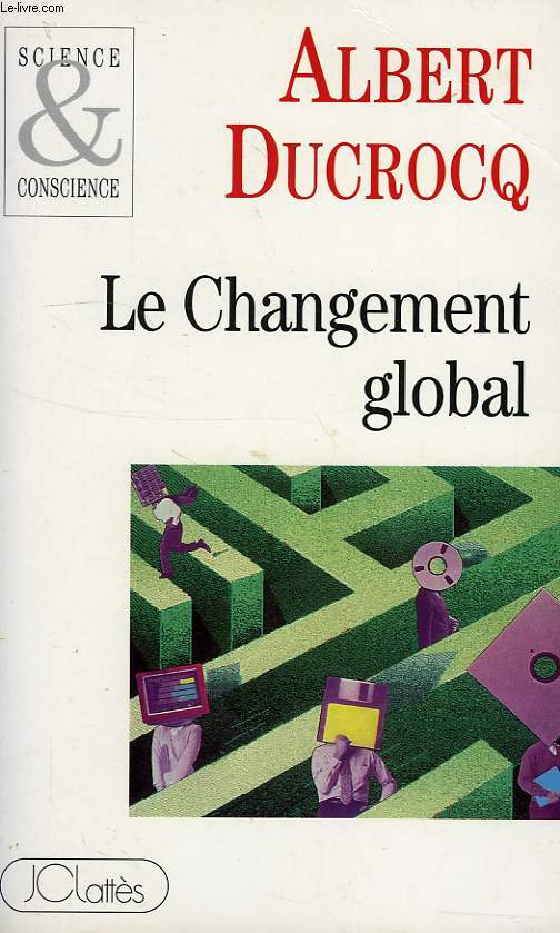 LE CHANGEMENT GLOBAL