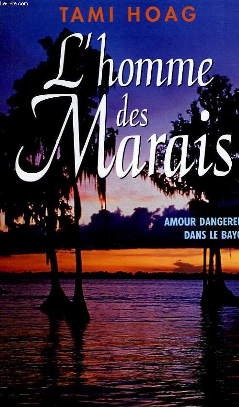 L'HOMME DES MARAIS