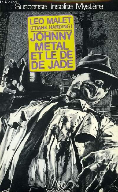 JOHNNY METAL ET LE DE JADE