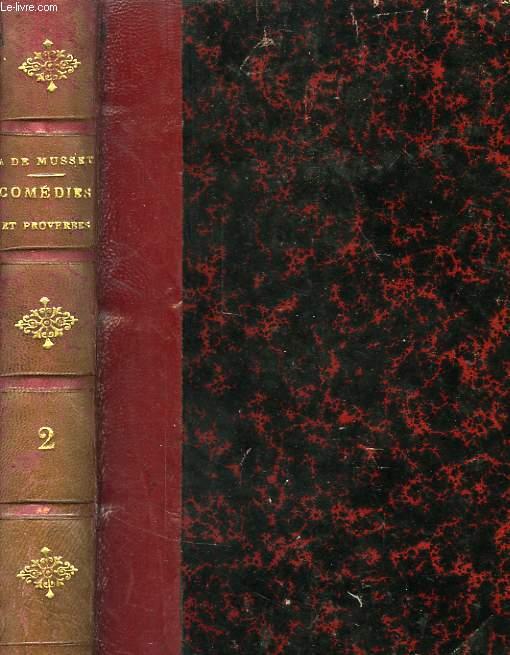 COMEDIES ET PROVERBES D'ALFRED DE MUSSET, TOME II