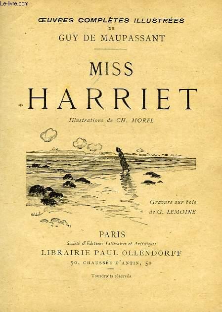 MISS HARRIETT