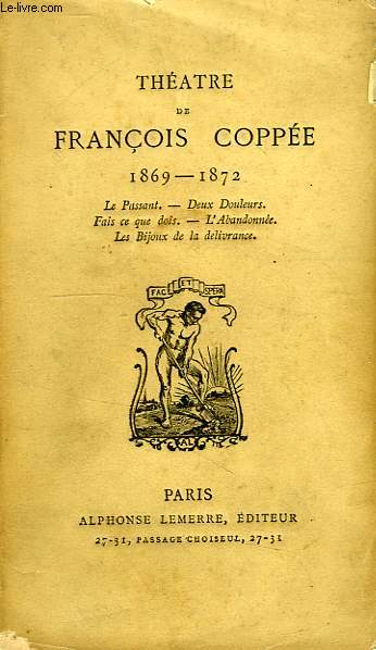 THEATRE DE FRANCOIS COPPEE, 1869-1872